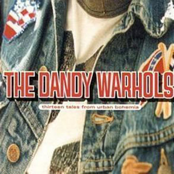 Picture of Dandy Warhols - Thirteen Tales From Urban Bohemia - CD
