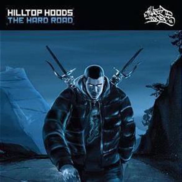 Picture of Hilltop Hoods 2009 - The Hard Road - CD
